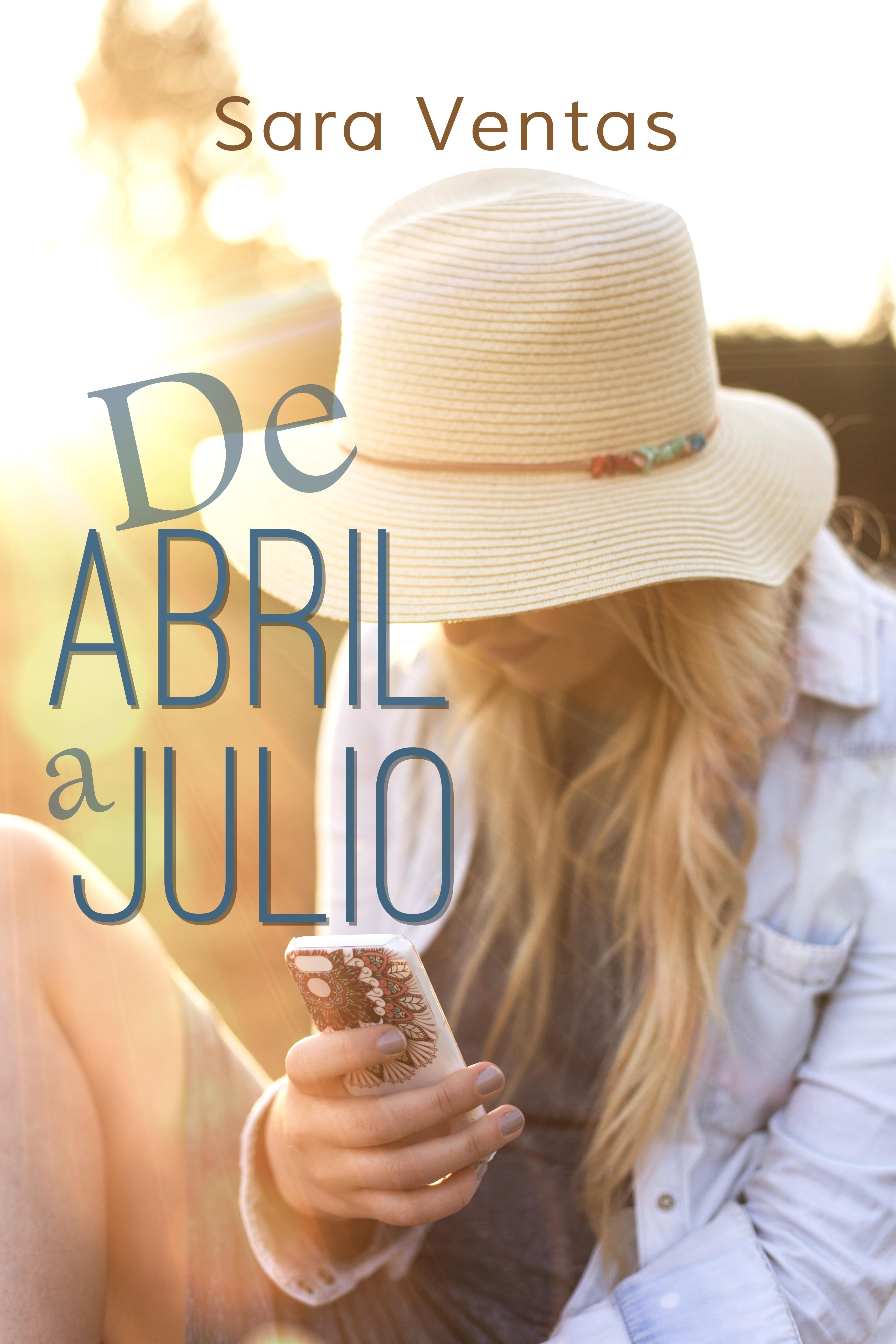 DE ABRIL A JULIO  by  Sara Ventas
