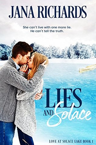 Lies and Solace by Jana Richards