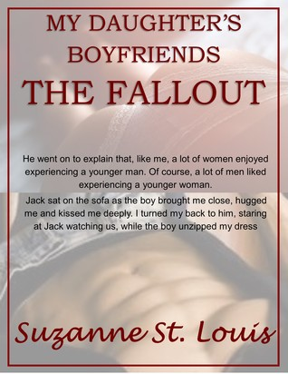 My Daughters Boyfriends: The Fallout