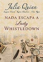 Nada Escapa a Lady Whistledown (Lady Whistledown, #1)