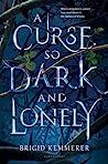A Curse So Dark a...