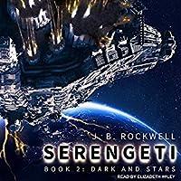 Dark and Stars (Serengeti, #2)
