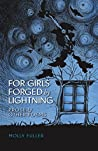 For Girls Forged by Lightning