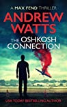 The Oshkosh Connection (Max Fend #2)
