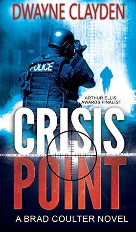 Crisis Point (A Brad Coulter Novel Book 1)