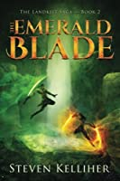 The Emerald Blade (The Landkist Saga) (Volume 2)