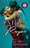 Until Rayne (Happily Ever Alpha World)