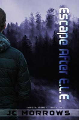 Escape After E.L.E. (Frozen World, #2)