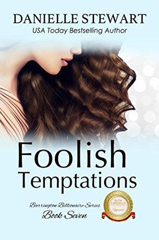 Foolish Temptations (The Barrington Billionaires, #7)