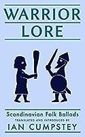 Warrior Lore: Scandinavian Folk Ballads