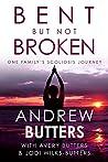 Bent But Not Broken: One Family's Scoliosis Journey