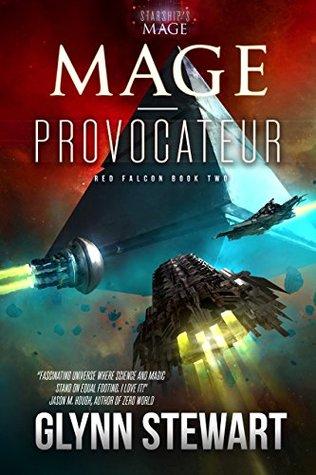 Mage-Provocateur by Glynn Stewart