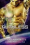 Ruthless (Detyen Warriors, #2)