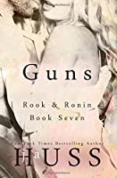 Guns: Volume 7 (Rook & Ronin)