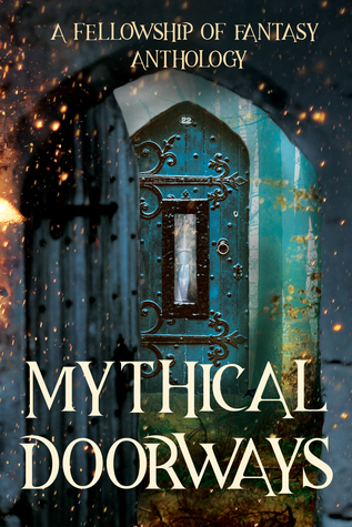 Mythical Doorways by H.L. Burke