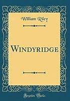 Windyridge (Classic Reprint)