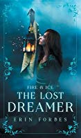 Fire & Ice: The Lost Dreamer