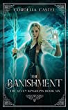 The Banishment (The Seven Kingdoms #6)