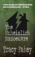 The Unheimlich Manoeuvre