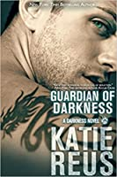 Guardian of Darkness (Darkness, #7)