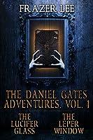 The Daniel Gates Adventures, Vol. 1