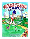 Charlie Bubbles To Fenway! (The Adventures Of Charlie Bubbles Book 3)