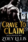 Crave to Claim (Myth of Omega, #3)