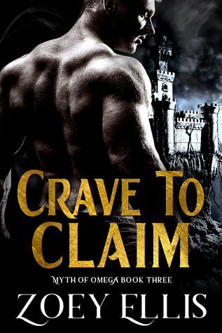 Crave to Claim by Zoey Ellis