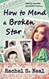How to Mend a Broken Star