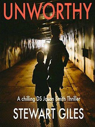 Unworthy (Detective Jason Smith #8)
