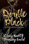 Double Black (Black Gold, #2)
