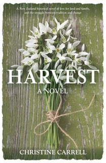 Harvest. A Novel by Christine Carrell