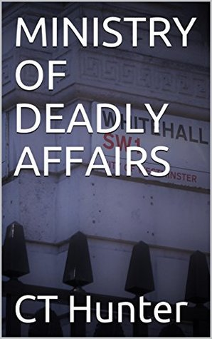 MINISTRY OF DEADLY AFFAIRS (John Savage 4.5)