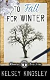 To Fall for Winter (Kinney Brothers #2)