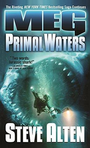 Primal Waters (MEG #3) by Steve Alten