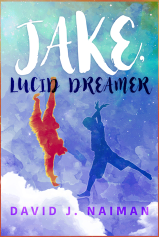 Jake, Lucid Dreamer
