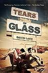Tears of Glass by David  Lake