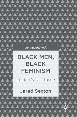 Black Men, Black Feminism Lucifer's Nocturne