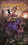 The Hobgoblin Riot (Dominion of Blades #2)
