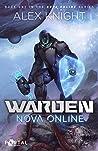 Warden (Nova Online #1)