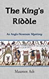 The King's Riddle (Anglo-Norman mystery, #2)