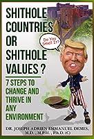 Shithole Countries or Shithole Values?