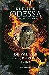 De kleine Odessa - De Val van Scribopolis - boek 2 (De kleine Odessa, #4)