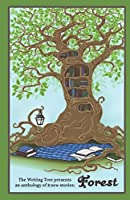 Forest: presented by the Writing Tree