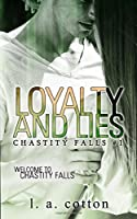 Loyalty and Lies (Chastity Falls)