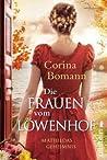 Die Frauen vom Löwenhof - Mathildas Geheimnis (Löwenhof Saga, #2)