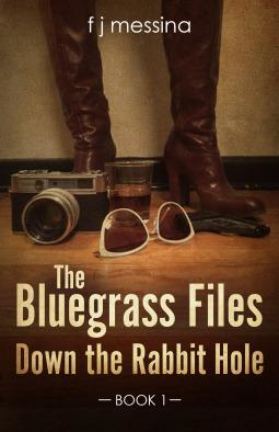 Down the Rabbit Hole (Bluegrass Files, #1)