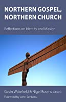 Northern Gospel, Northern Church: Reflections on Identity and Mission