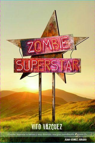 portada de la novela de zombies Zombie Superstar
