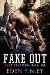 Fake Out (Fake Boyfriend, #1)